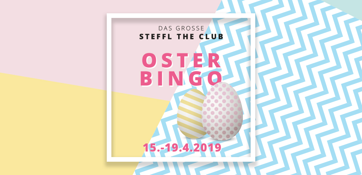 DAS GROSSE STEFFL THE CLUB OSTER BINGO